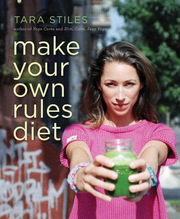 Make your own rules diet Tara Stiles